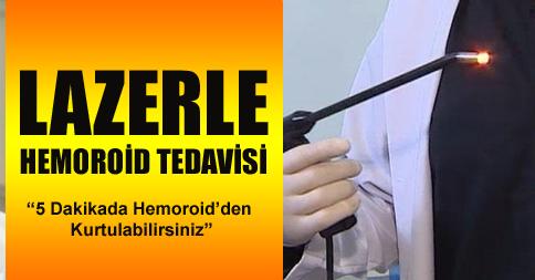 İç hemoroid tedavisinde lazer